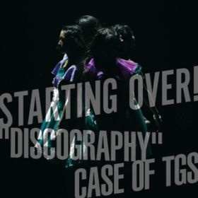 "アルバム - STARTING OVER! ""DISCOGRAPHY"" CASE OF TGS / 東京女子流"