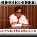 アルバム - SUPER EUROBEAT presents DAVE RODGERS Special COLLECTION Vol.1 / DAVE RODGERS