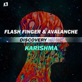 アルバム - Karishma / AvAlanche & Flash Finger