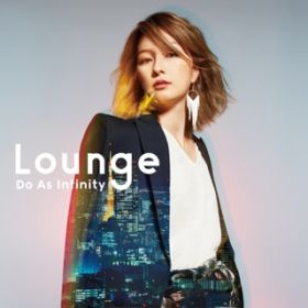 アルバム - Lounge / Do As Infinity