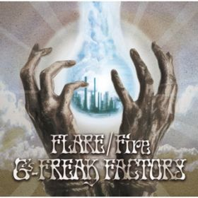 アルバム - FLARE/Fire / G-FREAK FACTORY