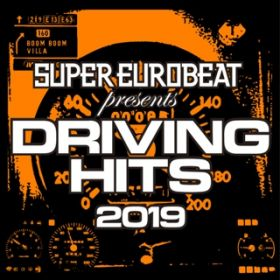 SUPER EUROBEAT presents DRIVING HITS 2019 / VARIOUS ARTISTS