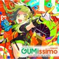 EXIT TUNES PRESENTS Gumissimo from Megpoid —10th ANNIVERSARY BEST—