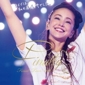 Fighter (namie amuro Final Tour 2018 〜Finally〜 at Tokyo Dome 2018.6.3) / 安室奈美恵