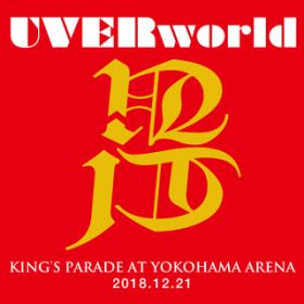 ENOUGH-1(KING'S PARADE at Yokohama Arena 2018.12.21) / UVERworld