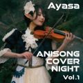 ANISONG COVER NIGHT Vol.1