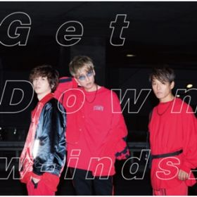 Get Down / w-inds.