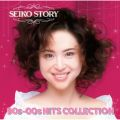 SEIKO STORY〜 90s-00s HITS COLLECTION 〜
