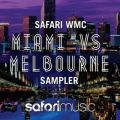 Safari WMC Miami vs Melbourne Sampler