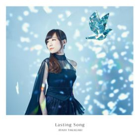 Lasting Song / 高垣 彩陽
