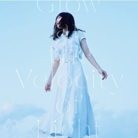 Glow at the Velocity of Light / 安月名莉子