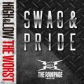 THE RAMPAGE from EXILE TRIBEの曲/シングル - SWAG & PRIDE