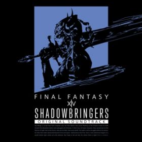 運命の旅(SHADOWBRINGERS: FINAL FANTASY XIV Original Soundtrack) / 祖堅 正慶
