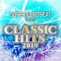 SUPER EUROBEAT presents CLASSIC HITS 2019