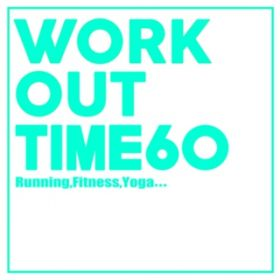 アルバム - Workout Time60 / Various Artists