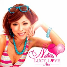 LUCY LOVE / Noa