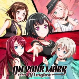 ON YOUR MARK -instrumental- / Afterglow