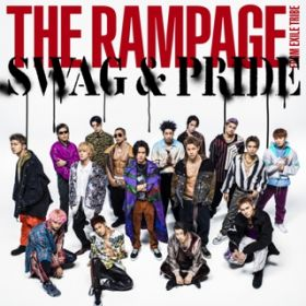 SWAG & PRIDE / THE RAMPAGE from EXILE TRIBE