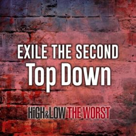 Top Down / EXILE THE SECOND