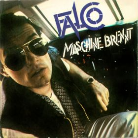 "Maschine brennt (Specially Remixed 12"" Version) / Falco"