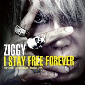 アルバム - I STAY FREE FOREVER / ZIGGY