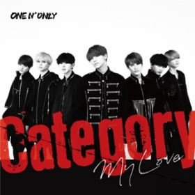 Category / My Love (Special Edition) / ONE N' ONLY