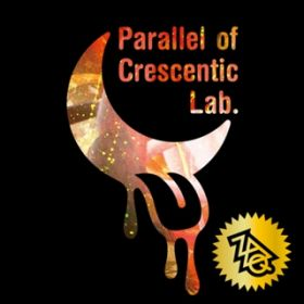 アルバム - Parallel of Crescentic Lab. / ZAQ