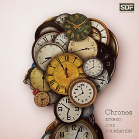 Chronos / STEREO DIVE FOUNDATION