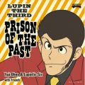 LUPIN THE THIRD 〜PRISON OF THE PAST〜