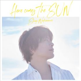 Here comes The SUN / 仲村宗悟