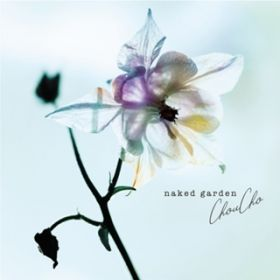 "searchlight (Acoustic Album ""naked garden"" Ver.) / ChouCho"