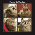 Power To The Pop -Sony Music Edition-