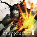"TVアニメ「Fairy gone フェアリーゴーン」挿入歌アルバム『Fairy gone ""BACKGROUND SONGS""II』"