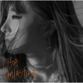 unlasting -TV ver.- / LiSA