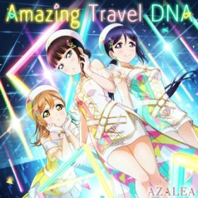 Amazing Travel DNA / AZALEA