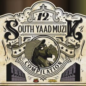 アルバム - SOUTH YAAD MUZIK COMPILATION VOL.12 / Various Artists