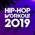 アルバム - HIP HOP WORKOUT 2019 / Various Artists