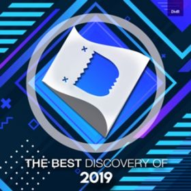 The Best Discovery of 2019 / Various Artists