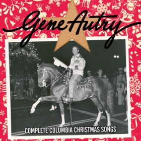 Complete Columbia Christmas Songs / Gene Autry