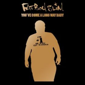 Because We Can / Fatboy Slim