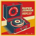 アルバム - REPLAY - The 8th Repackage Album / SUPER JUNIOR
