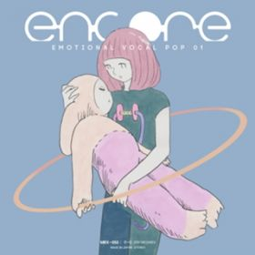 encore -Emotional Vocal POP 01- / Various Artists