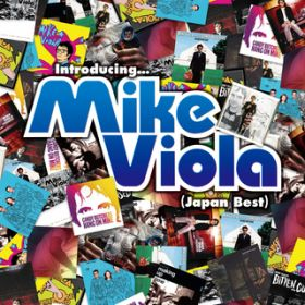 アルバム - Introducing...Mike Viola(Japan Best) / Mike Viola