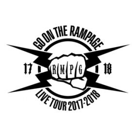 THE RAMPAGE LIVE TOUR 2017-2018 GO ON THE RAMPAGE / THE RAMPAGE from EXILE TRIBE