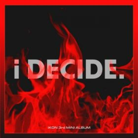 i DECIDE -KR EDITION- / iKON