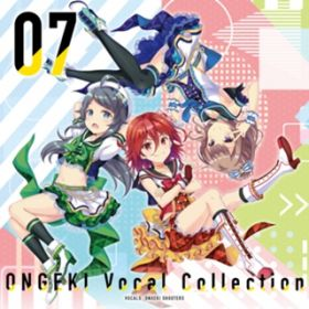 ONGEKI Vocal Collection 07 / オンゲキシューターズ