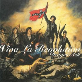 Humanity(Viva La Revolution version) / Dragon Ash