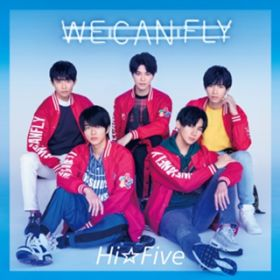 WE CAN FLY / Hi☆Five