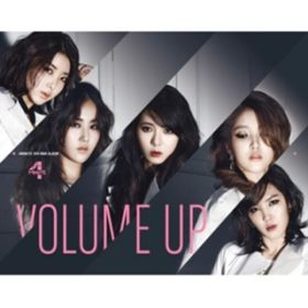 Volume Up / 4MINUTE