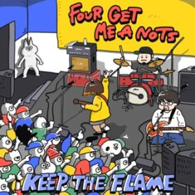 アルバム - KEEP THE FLAME / FOUR GET ME A NOTS